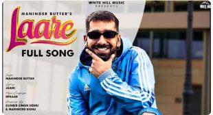 Laare Lyrics by Maninder Buttar