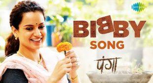 Annu Kapoor, Sherry – Bibby Lyrics | Panga