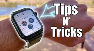 Tips and Tricks You Must Know About Apple Watch