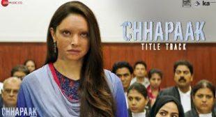 Chhapaak Song Lyrics ARIJIT SINGH Deepika Padukone