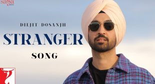 Stranger Lyrics Diljit Dosanjh in hindi