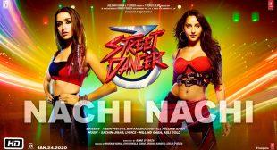 Nachi Nachi Lyrics  – NEETI MOHAN, DHVANI BHANUSHALI, MILLIND GABA Lyrics