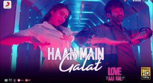 Haan Main Galat Lyrics – Love Aaj Kal | Arijit Singh , Shashwat Singh Lyrics