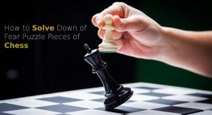 How to Solve Down of Fear Puzzle Pieces of Chess – McAfee Activate
