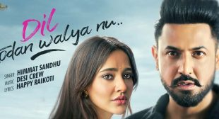 Dil Todan Walya Nu Lyrics – Himmat Sandhu | LYRICS DAYS
