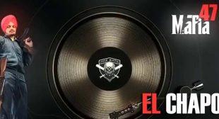 El Chapo – Sidhu Moose Wala