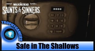 """How to Open Safe in """"The Walking Dead: Saints and Sinners"""""""