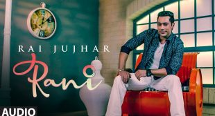 Rani Lyrics – Rai Jujhar