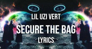 Secure the Bag Lyrics – Lil Uzi Vert