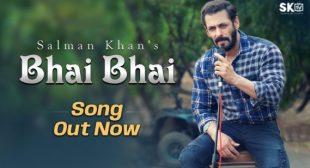 Download Bhai Bhai Salman Khan Mp3 Song