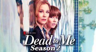 Netflix Web Series Dead To Me Season 2 Download Leaked By Worldfree4u