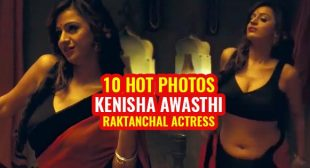 10 hot photos of Kenisha Awasthi – Part 3. Actress who played the role of Bindu in Raktanchal and teacher in Mastram.