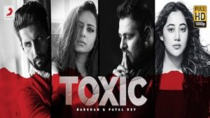 TOXIC Payal Dev Song Out