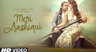 MERI AASHIQUI LYRICS-ROCHAK KOHILI FT JUBIN NUTIYAL