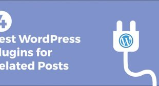 Top 4 Related Post Plugins for WordPress