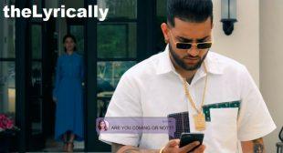 Karan Aujla Lyrics – Kya Baat Aa