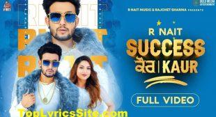 Success Kaur Lyrics – R Nait – TopLyricsSite.com