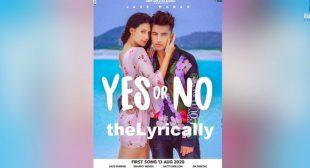 Jass Manak Lyrics – Yes or No