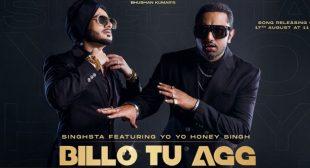 Billo Tu Agg Lyrics – Yo Yo Honey Singh
