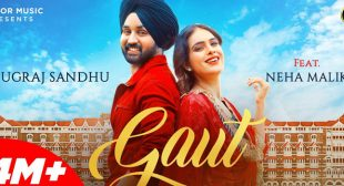 Gaut Lyrics – Jugraj Sandhu