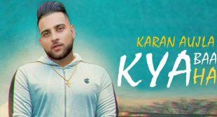 Kya Baat Hai Lyrics – Karan Aujla