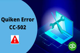 Fix Quicken Error CC-502 easily and know why it's caused?