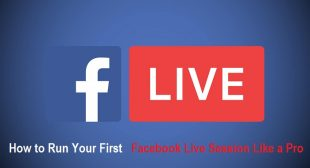 How to Run Your First Facebook Live Session Like a Pro