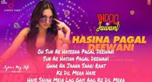 Hasina Pagal Deewani Lyrics.