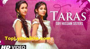 Taras Lyrics – Sufi Hussain Sisters – TopLyricsSite.com