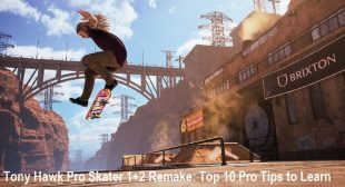 Tony Hawk Pro Skater 1+2 Remake: Top 10 Pro Tips to Learn – McAfee Activate
