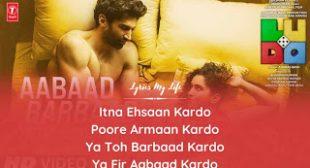 Aabaad Barbaad Lyrics.❣️