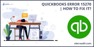 QuickBooks Error 15270 (Fixed in 7 Simple Steps) – Updating Payroll