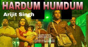 Hardum Humdum – Arijit Singh