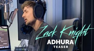 Zack Knight – Adhura Lyrics