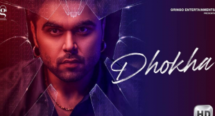 Dhokha Latest Punjabi Song Lyrics By Ninja | Pardeep Malak | Goldboy