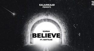 Jo Tu Chahega Believe Lyrics – Karma