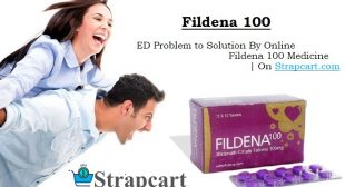 What is Fildena 100 – Buy Generic Sildenafil Cheap Price | Online Strapcart