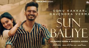 Sun Baliye Lyrics – Gajendra Verma