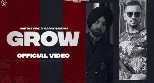Grow Lyrics – Sartaj Virk & Garry Sandhu | Punjabi Song 2021 – Lyricstar.in