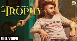 Trophy Lyrics – Aman Jaluria   Latest Punjabi Song 2021