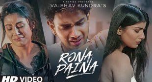 Rona Paina Lyrics – Punjabi Sad Song 2021