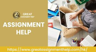Assignment Help Hong Kong – Online Assignment Writing Service