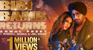 Bibi Bamb Returns Lyrics – Anmol Preet