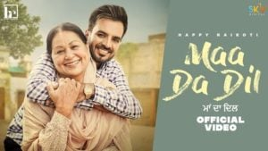 Maa Da Dil Lyrics – Happy Raikoti