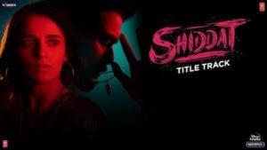 Shiddat Lyrics – Manan Bhardwaj